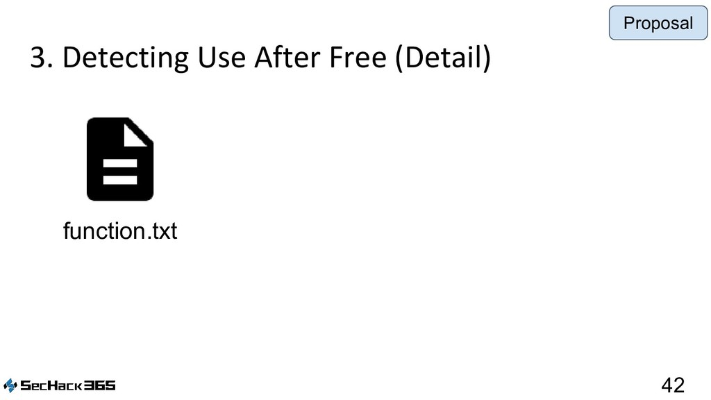 3. Detecting Use After Free (Detail) 42 functio...