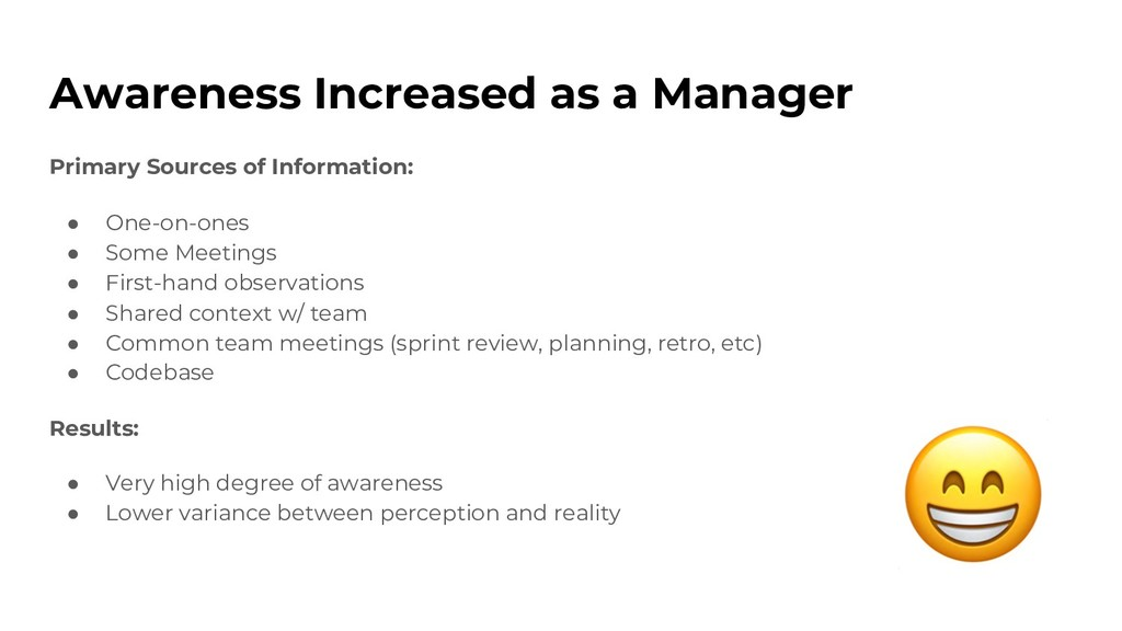 Awareness Increased as a Manager Primary Source...