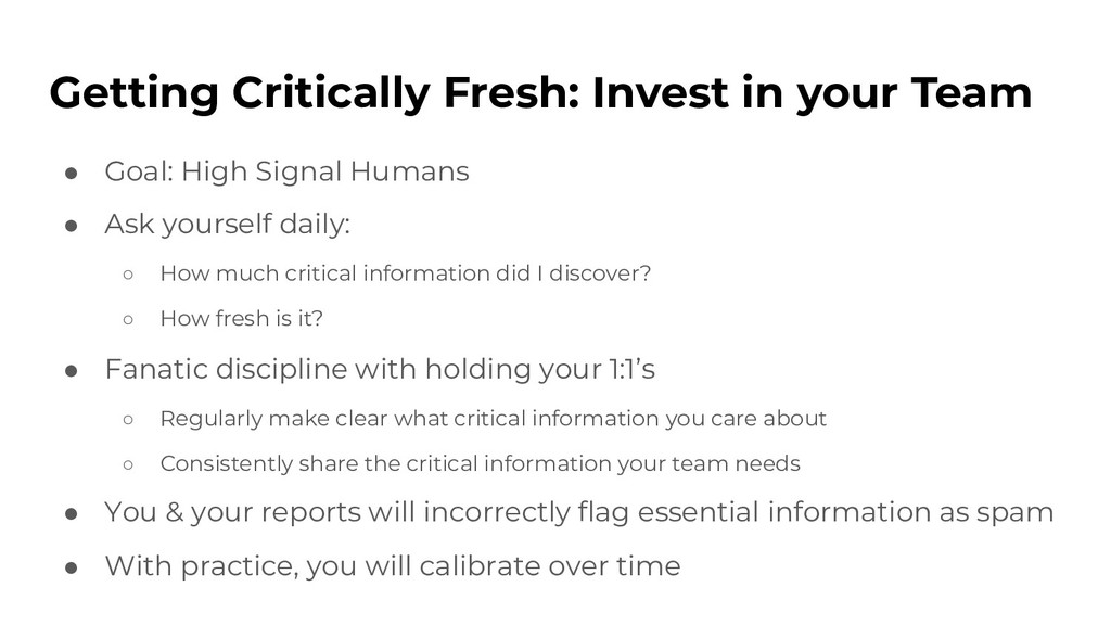 Getting Critically Fresh: Invest in your Team ●...