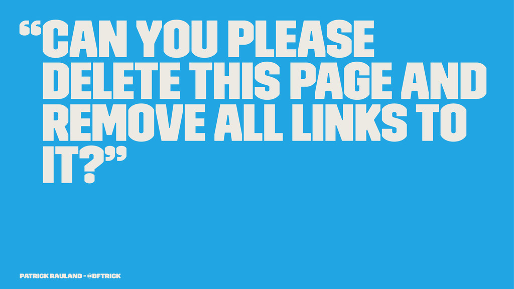"""""""Can you please delete this page and remove all..."""
