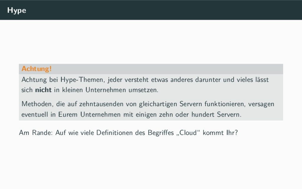 Hype Achtung! Achtung bei Hype-Themen, jeder ve...