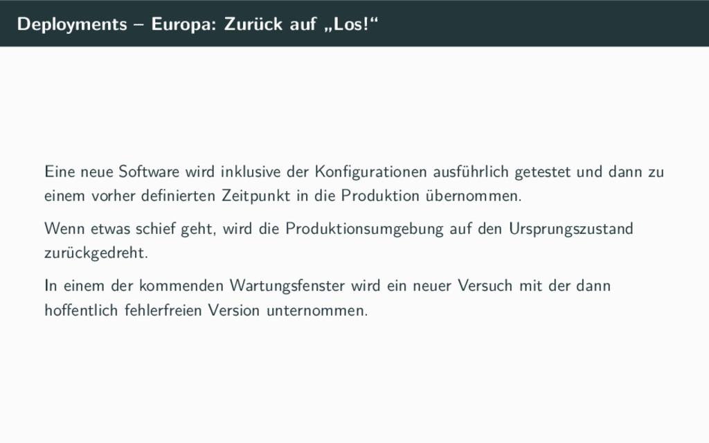 """Deployments – Europa: Zurück auf """"Los!"""" Eine ne..."""