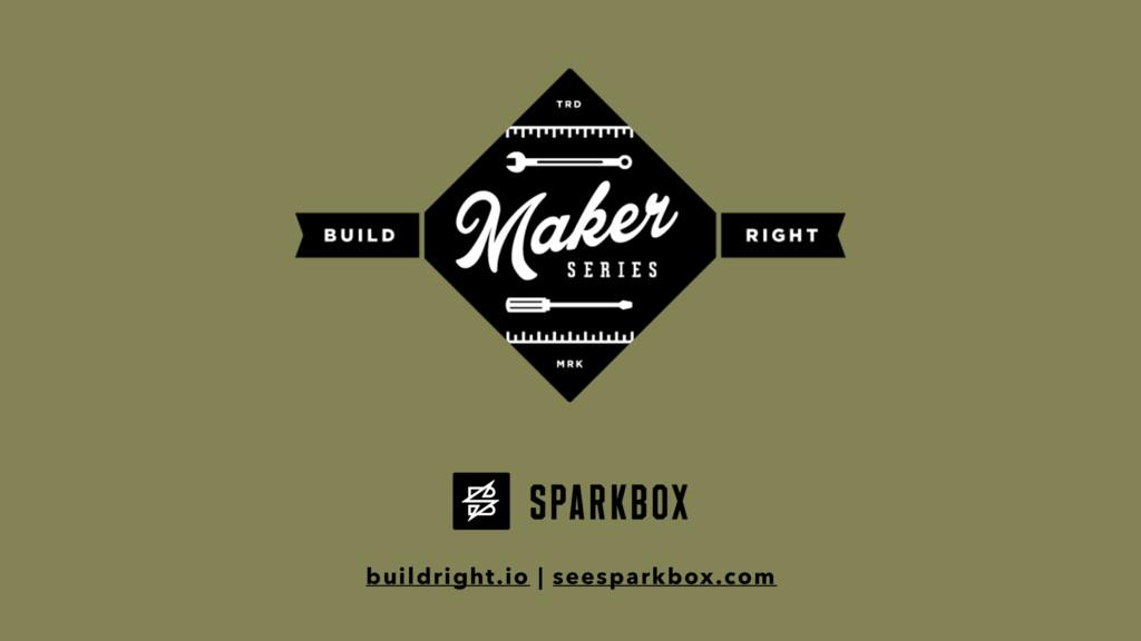 buildright.io | seesparkbox.com