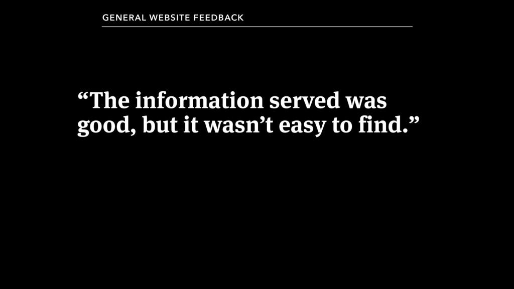 """The information served was good, but it wasn't..."