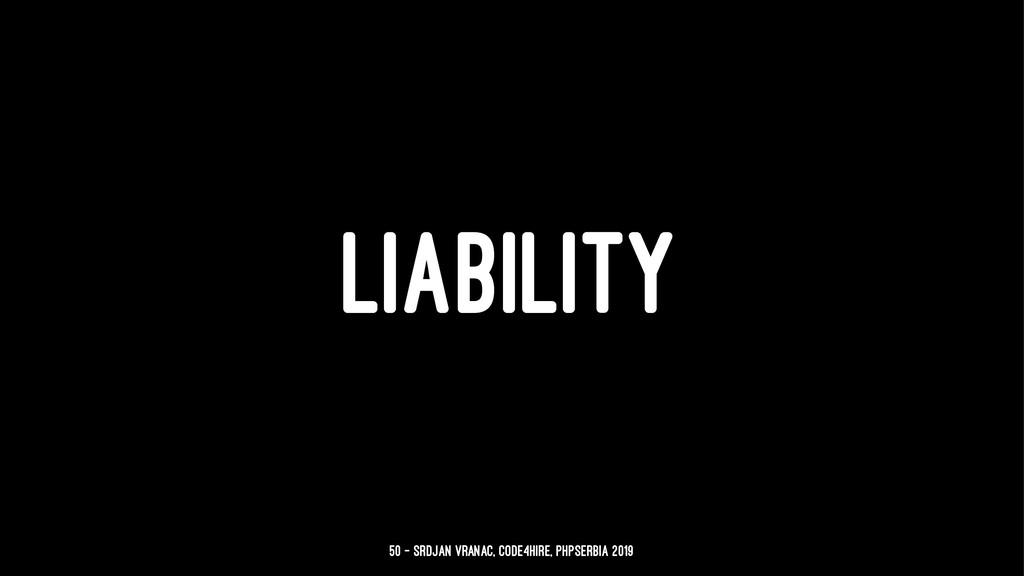 LIABILITY 50 — Srdjan Vranac, Code4Hire, PHPSer...