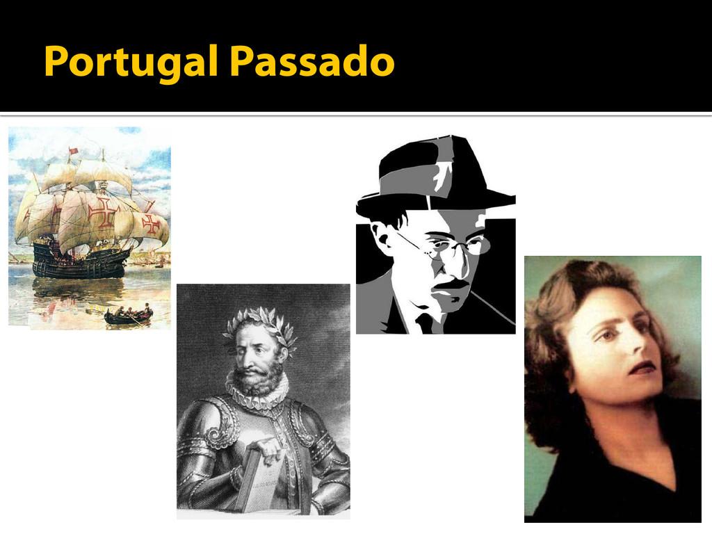 Portugal Passado