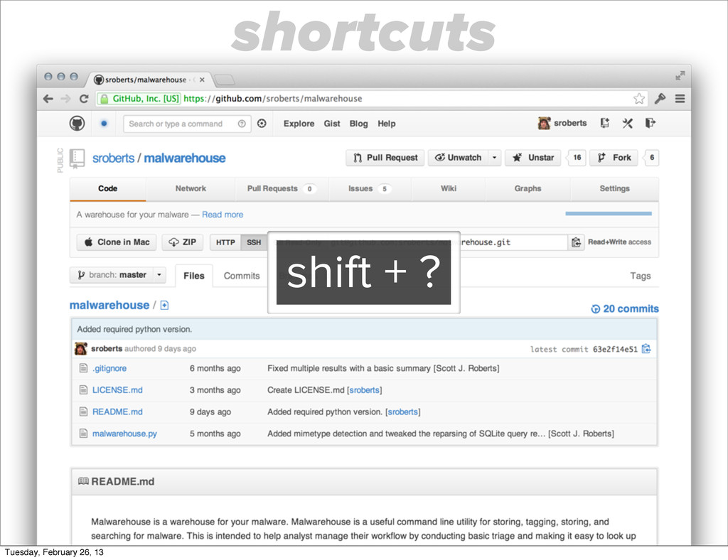 shift + ? shortcuts Tuesday, February 26, 13