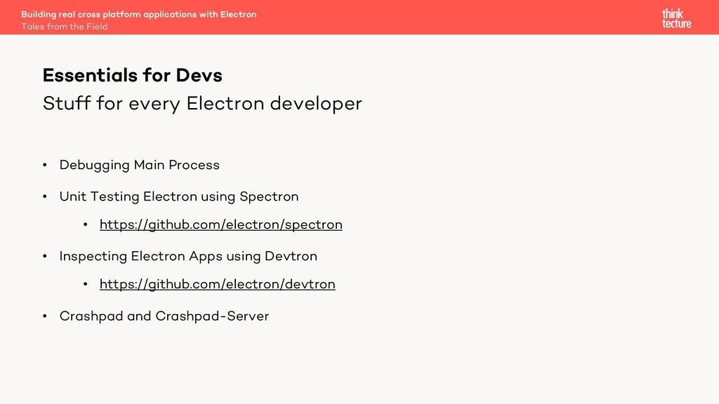 Stuff for every Electron developer • Debugging ...