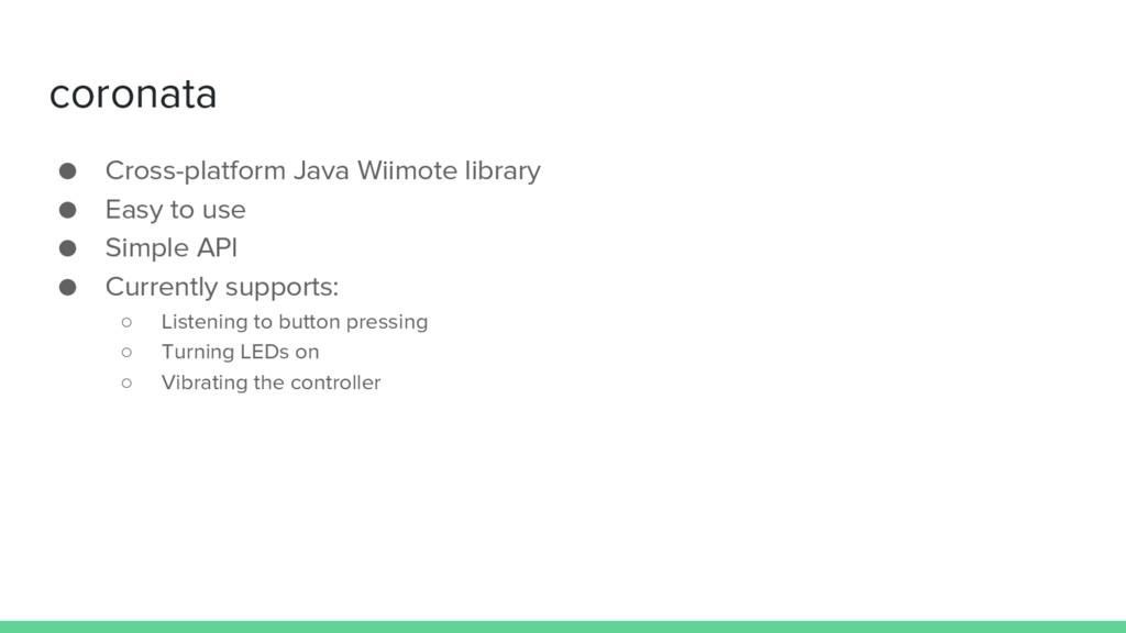 coronata ● Cross-platform Java Wiimote library ...