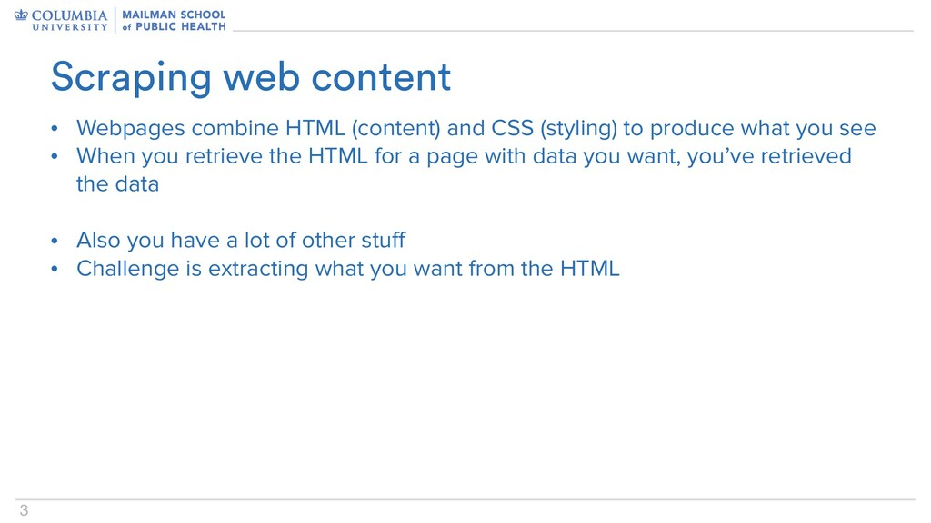 3 • Webpages combine HTML (content) and CSS (st...