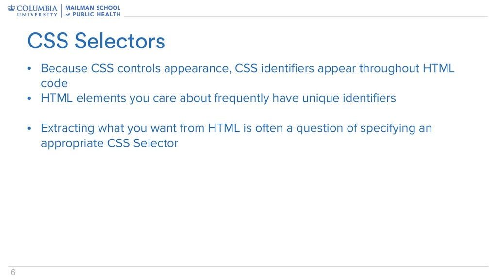 6 • Because CSS controls appearance, CSS identi...