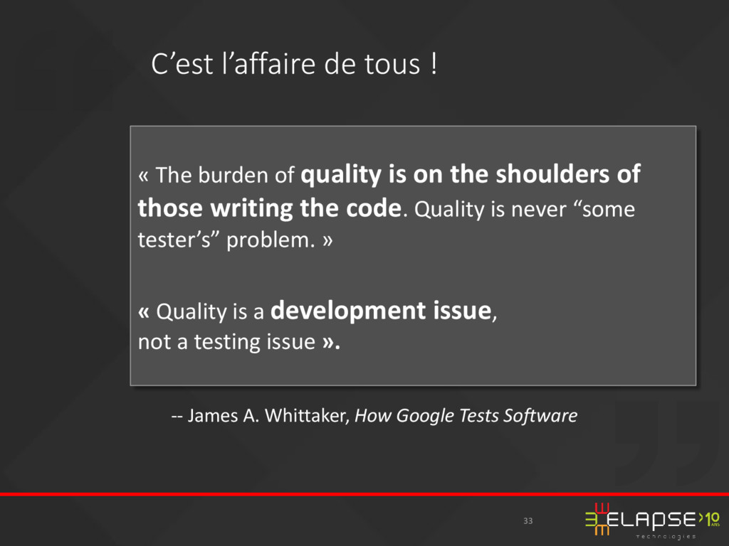 « The burden of quality is on the shoulders of ...