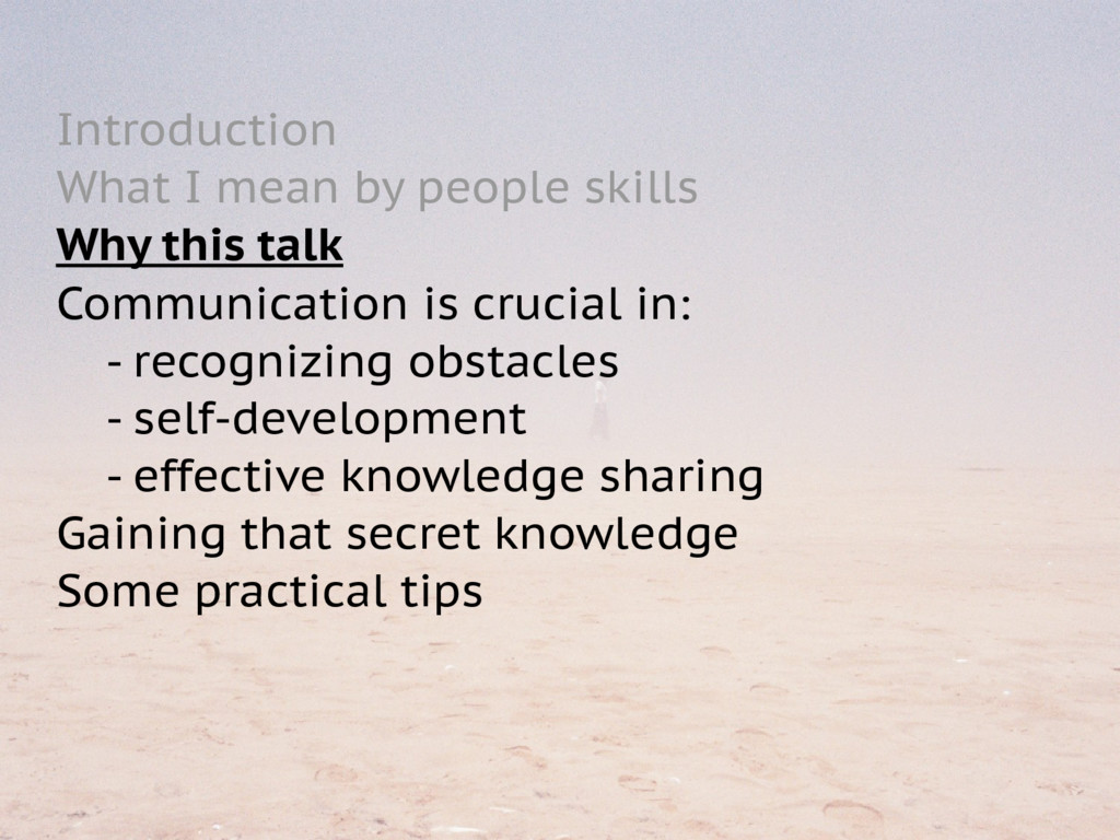 Introduction What I mean by people skills Why t...