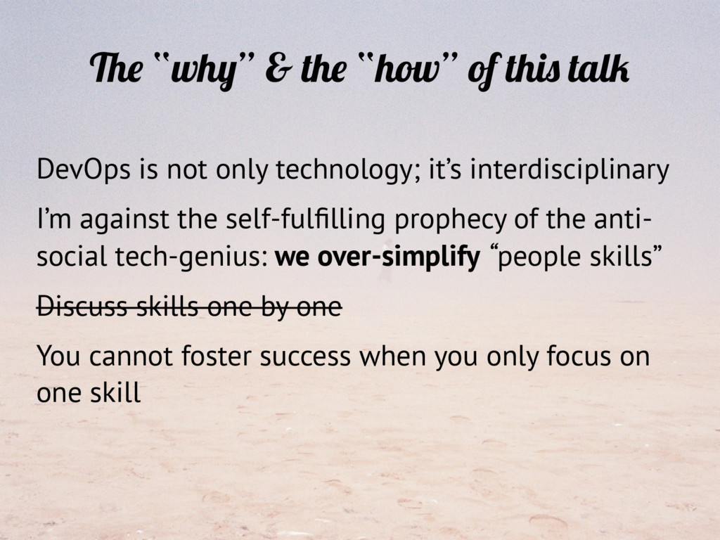 """The """"why"""" & the """"how"""" of this talk DevOps is no..."""
