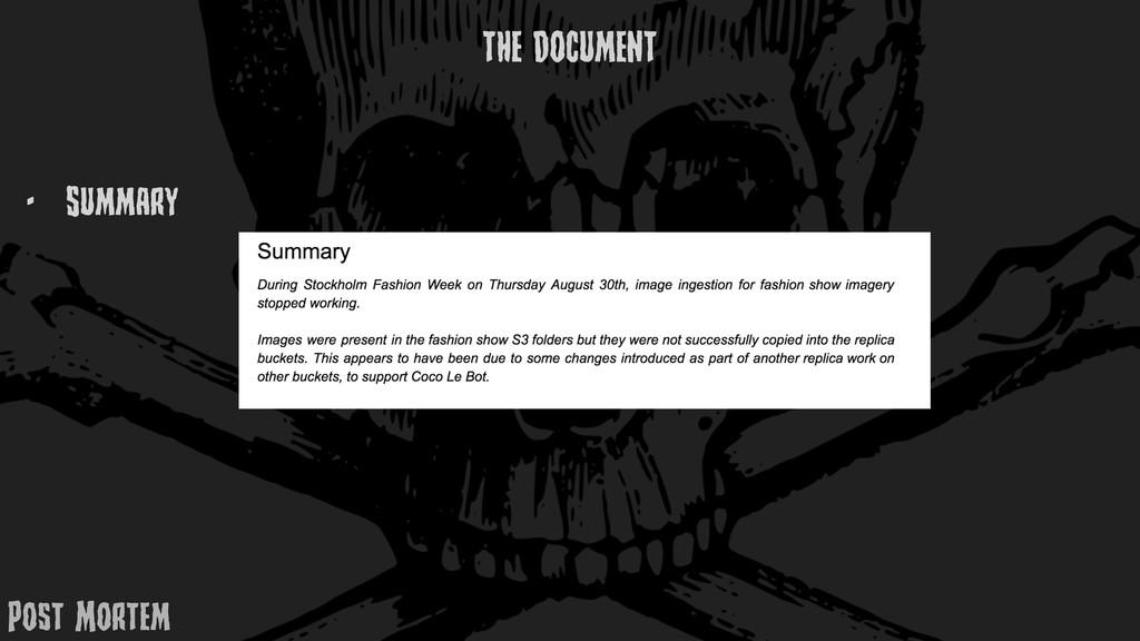 Post MortEm - Summary THE DOCUMENT