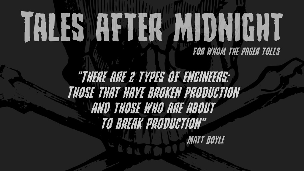 """TalEs aftEr midnight """"ThErE arE 5 typEs of Engi..."""
