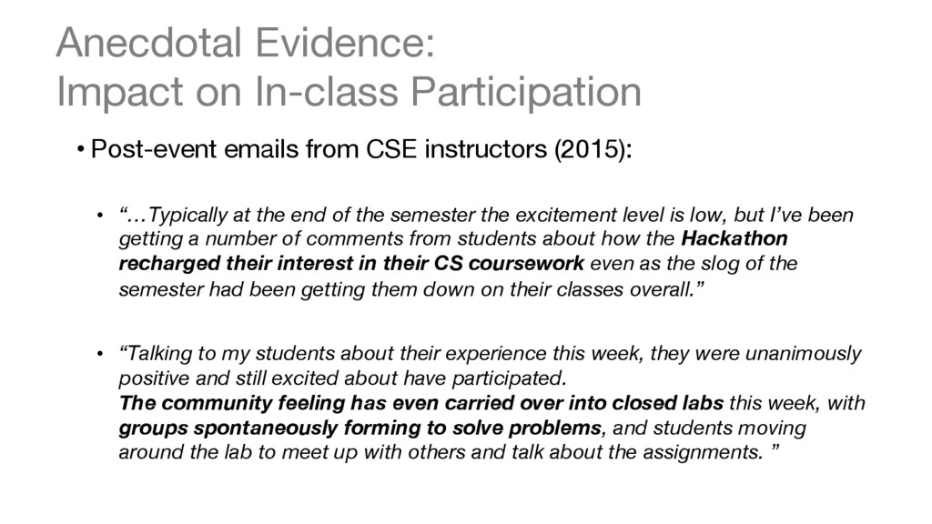 Anecdotal Evidence:  Impact on In-class Partic...