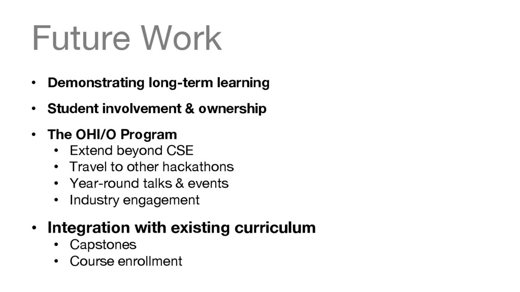 Future Work • Demonstrating long-term learnin...