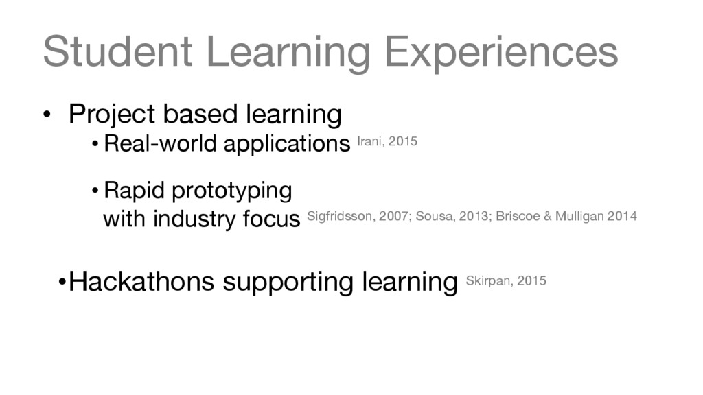 Student Learning Experiences • Project based ...