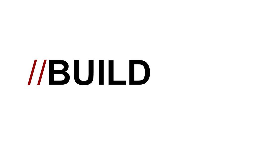 //BUILD