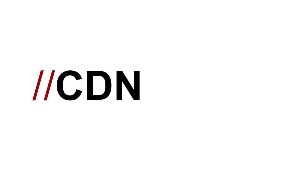//CDN