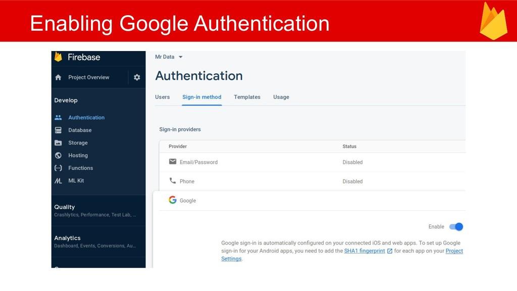 Enabling Google Authentication