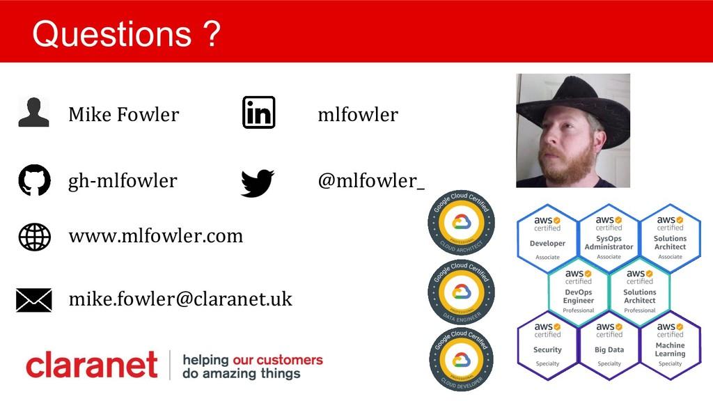 Mike Fowler mlfowler Questions ? gh-mlfowler @m...