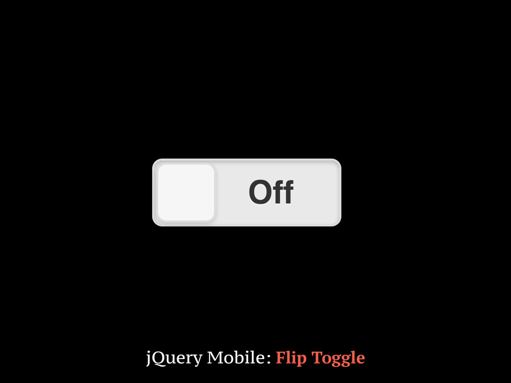 jQuery Mobile: Flip Toggle