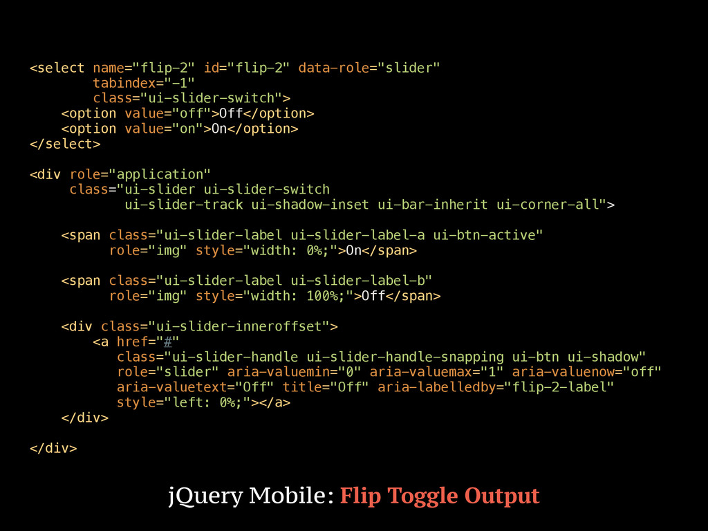 "<select name=""flip-2"" id=""flip-2"" data-role=""sl..."