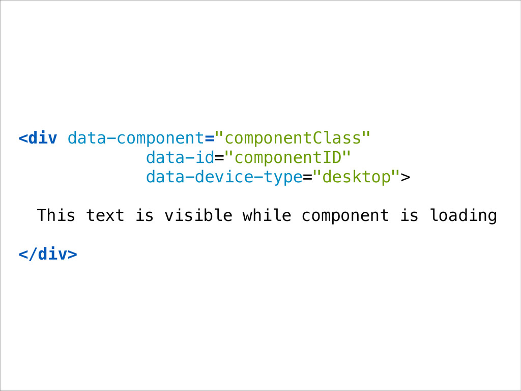 "<div data-component=""componentClass"" data-id=""c..."
