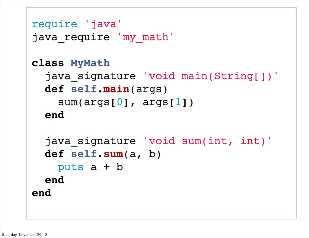 require 'java' java_require 'my_math' class MyM...