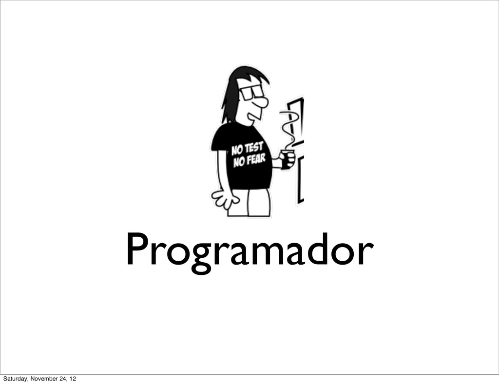 Programador Saturday, November 24, 12