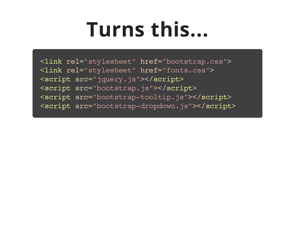 "Turns this... < l i n k r e l = "" s t y l e s h..."