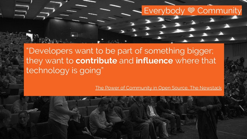 "/community Everybody Community ""Developers want..."