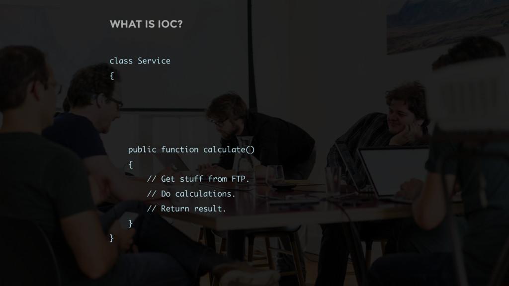 class Service { public function calculate() { /...
