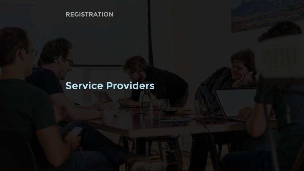 Service Providers REGISTRATION
