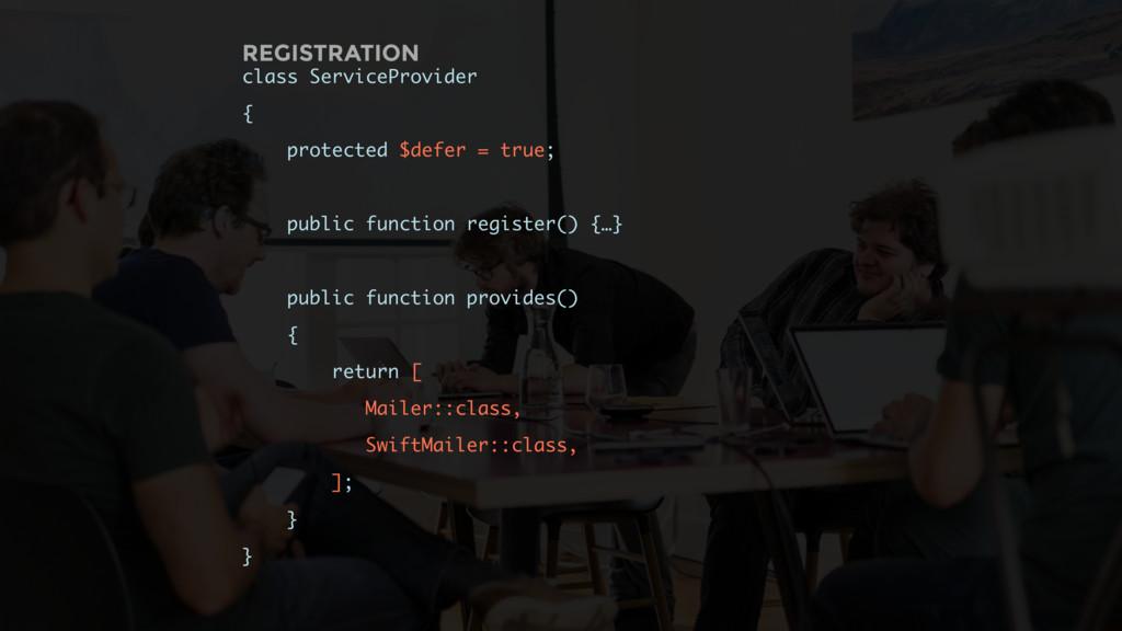 class ServiceProvider { protected $defer = true...