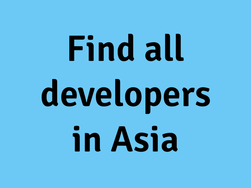 Find all developers in Asia