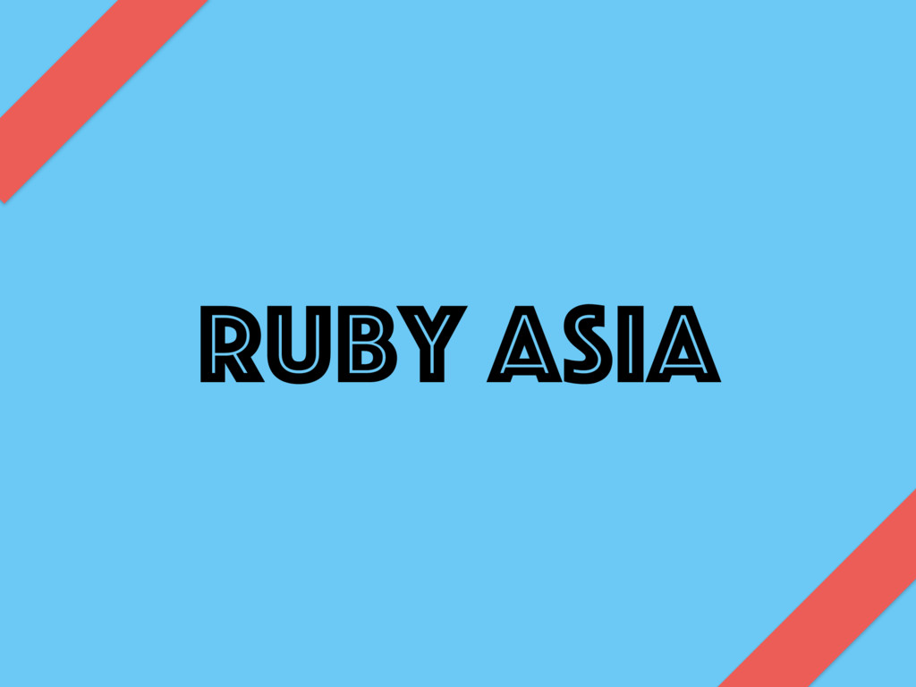 Ruby ASIA