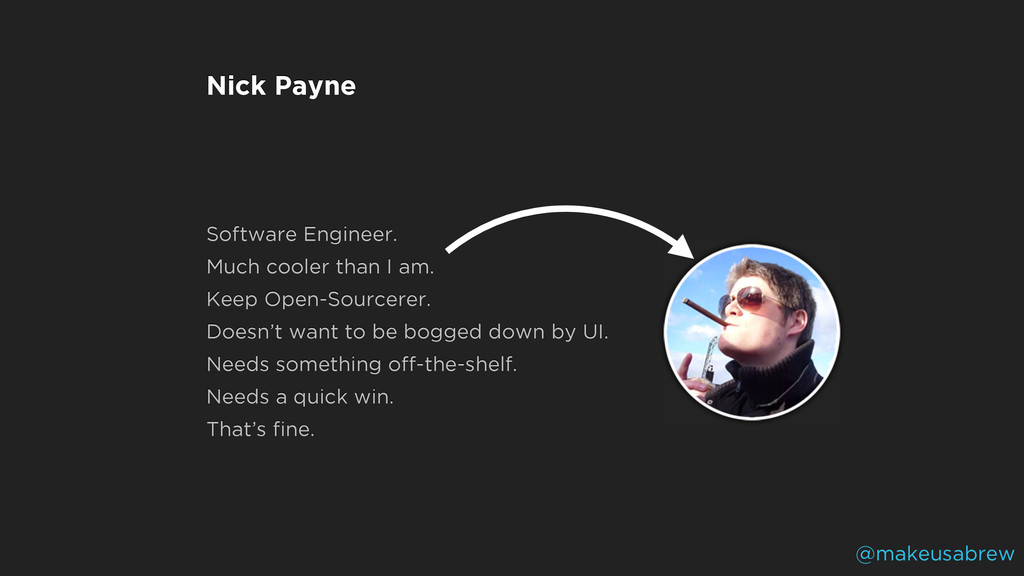 Nick Payne Software Engineer. Much cooler than ...