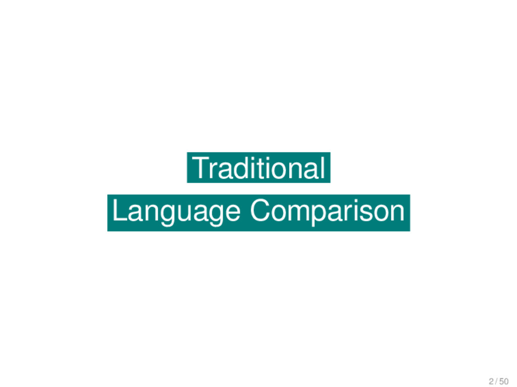 Traditional Language Comparison Traditional Lan...