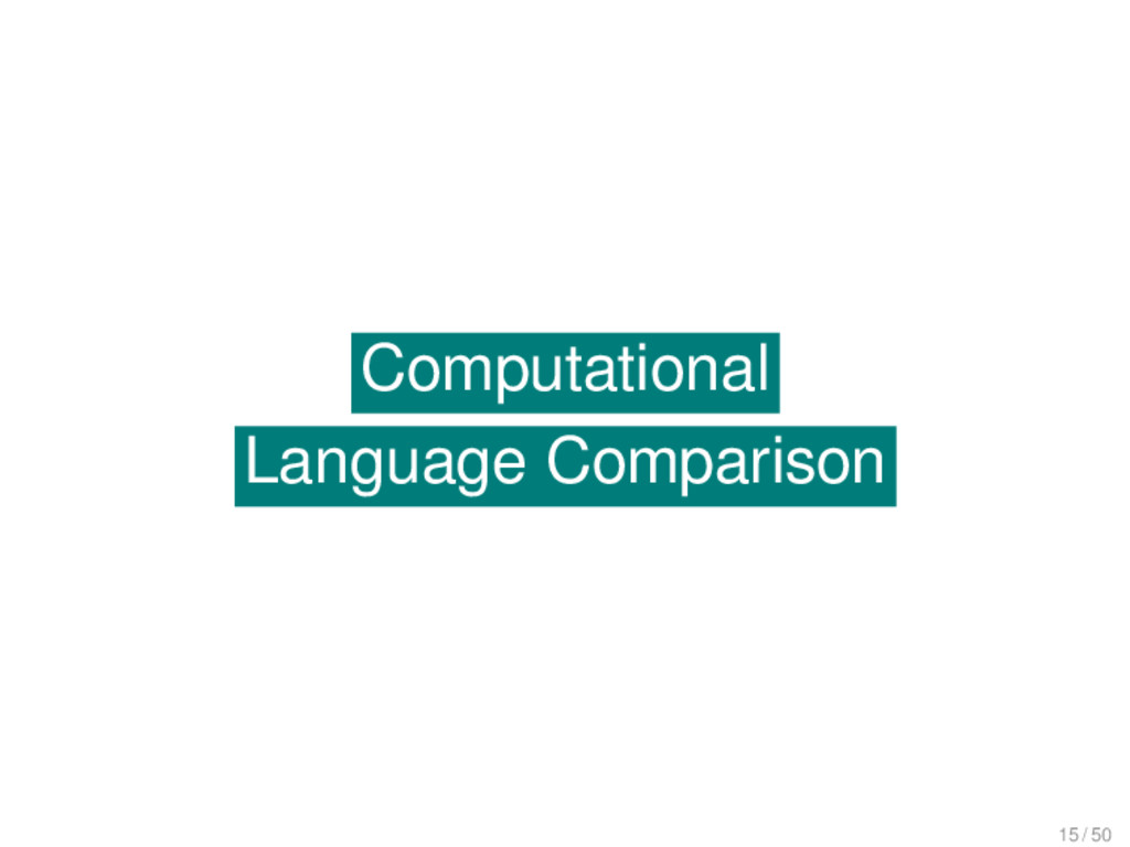 Computational Language Comparison Computational...