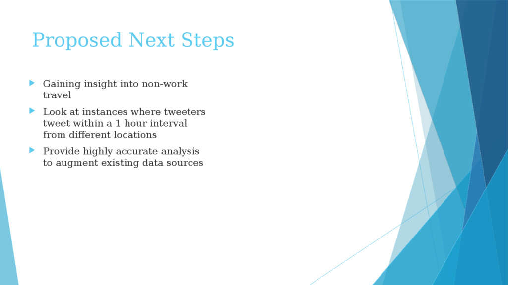Proposed Next Steps  Gaining insight into non-...