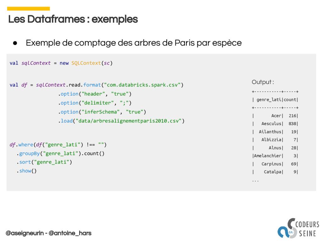 @aseigneurin - @antoine_hars Les Dataframes : e...