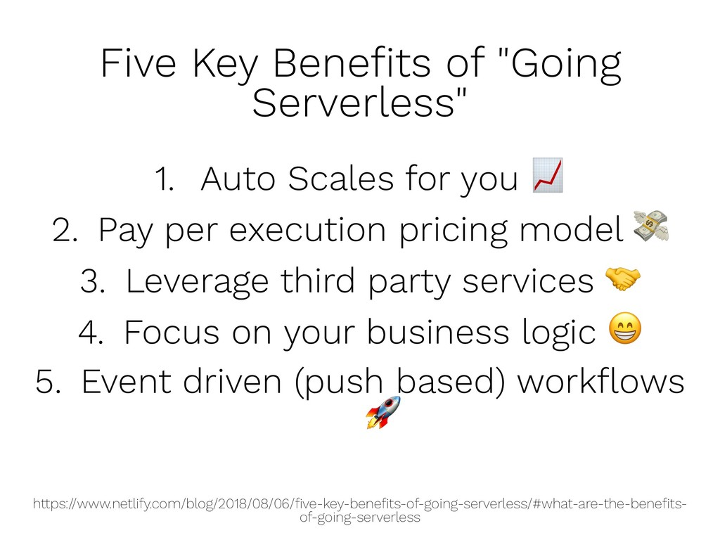 "Five Key Benefits of ""Going Serverless"" 1. Auto ..."