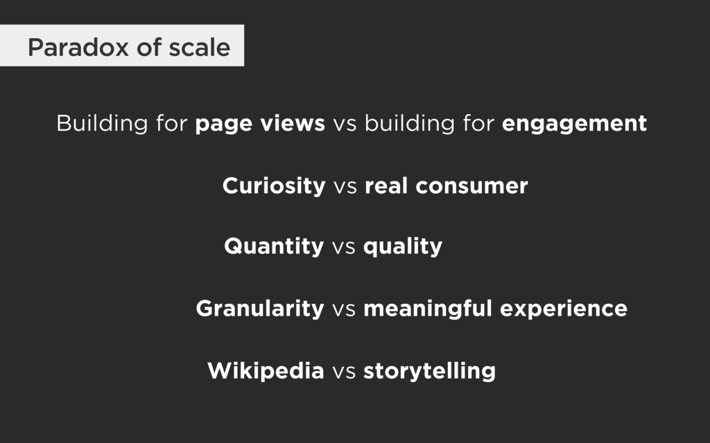 Paradox of scale Building for page views vs bui...