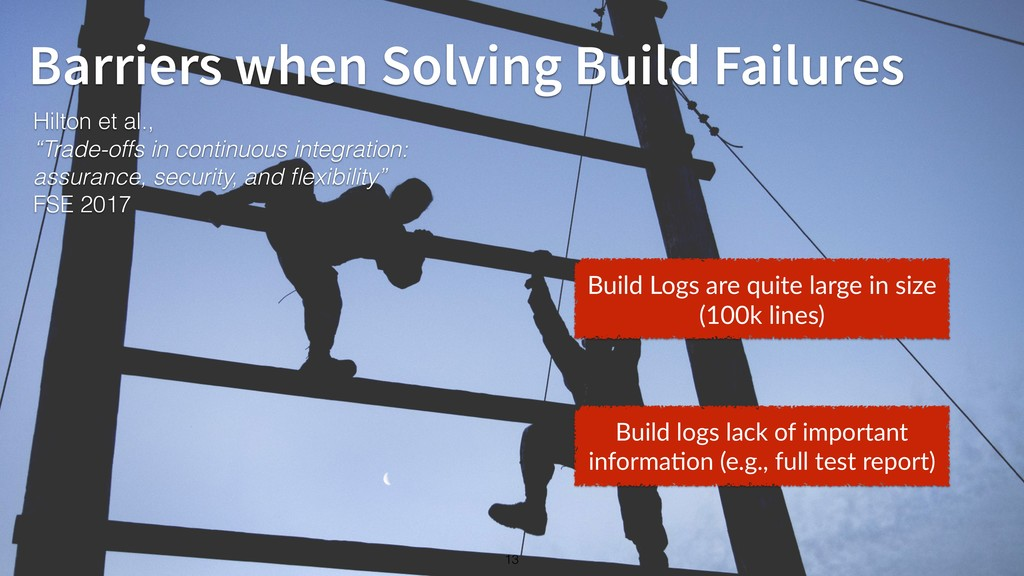 13 Barriers when Solving Build Failures Hilton ...