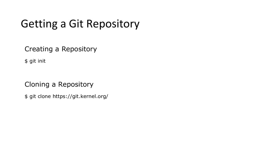 Getting a Git Repository Creating a Repository ...