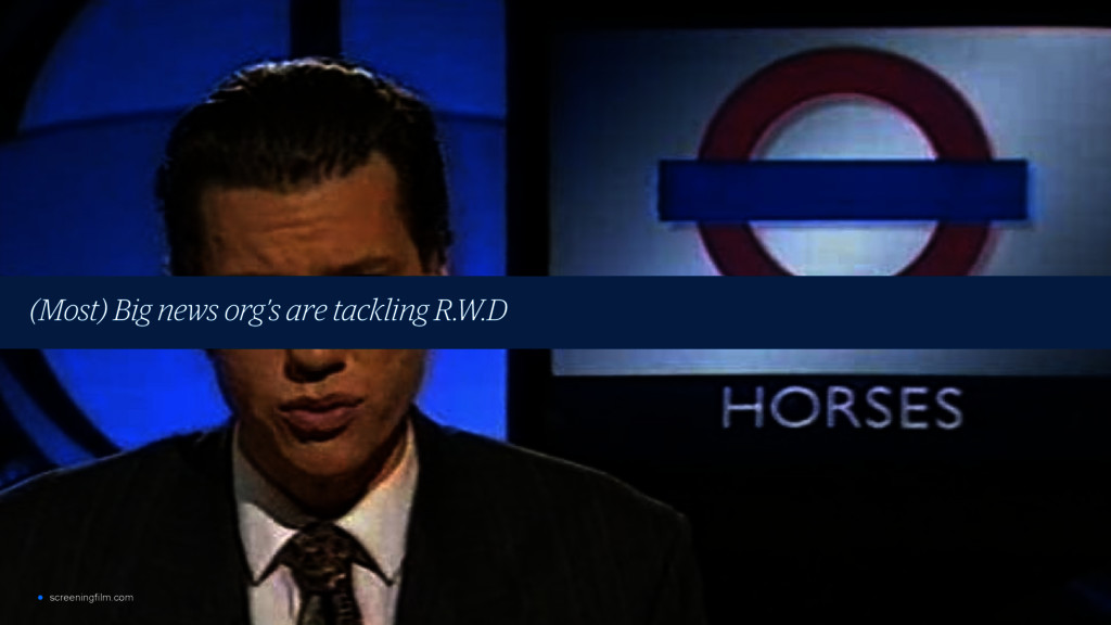 (Most) Big news org's are tackling R.W.D • scre...