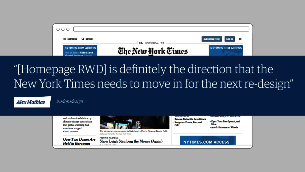 """""""[Homepage RWD] is definitely the direction that..."""